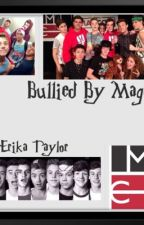 Bullied by Magcon by soccererika