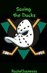 Saving the Ducks {A Mighty Ducks Fanfic} by rarararachu_