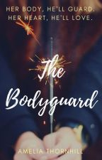 The Bodyguard by AmeliaThornhill