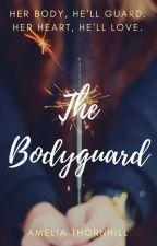 The Bodyguard by AmeliaThornhill