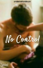 No Control. {Zouis} by _fireproofx