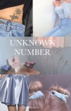 Unknown Number by comfortinghes