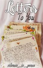 Letters to You by silence_is_peace