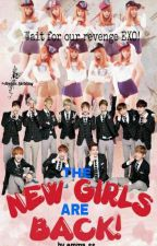The New Girls Are Back! [EXOSHIDAE FF] by emma_ss
