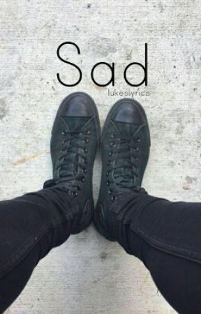 Sad [Lashton AU] by lukeslyrics