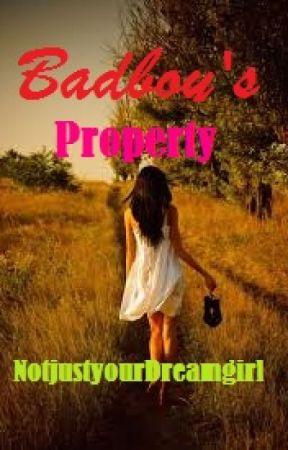Badboy's Property by NotJustYourDreamGirl