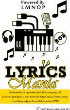 Lyrics Mania by NobleMary
