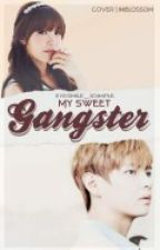 My Sweet Gangster by eyesmile_1dimple