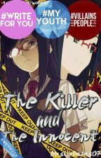The Killer and The Innocent (Completed) #Wattys2016 by MoshieBabes07