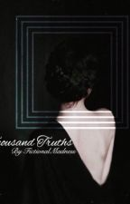 A Thousand Truths by FictionalMadness