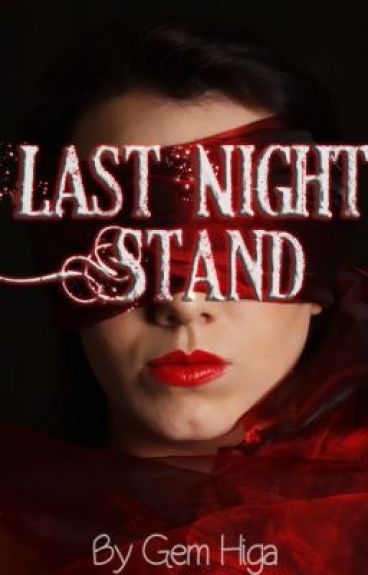Last Night Stand - Short Story by pmpanda