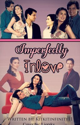 Imperfectly Inlove ♛ FINISHED ♛ [CharDawn~Fanfic]