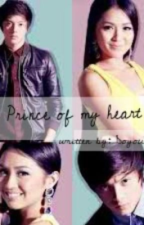 Prince Of My Heart (Kathniel Fanfic) by DoYouKnowMe