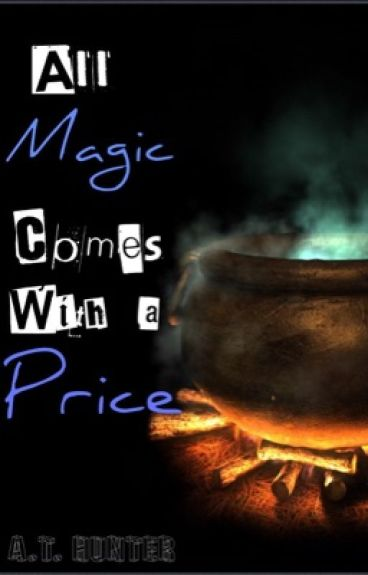 All Magic Comes With a Price (Percy Jackson AU)