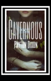 Cavernous by paytondixon_