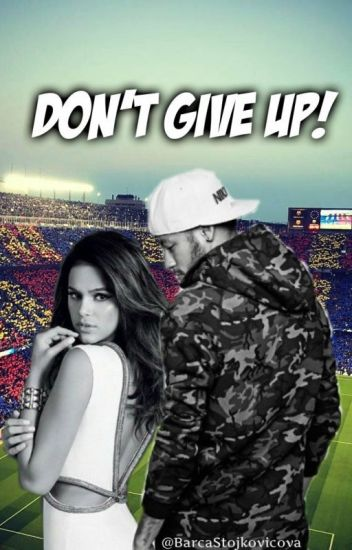 Don't Give Up! [Neymar Jr]