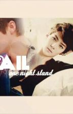 FAIL? One Night Stand [HUNHAN] by 946720_HUNHAN