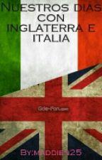 Nuestros días con Inglaterra e Italia by IrinaNunez25