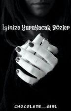 İŞİNİZE YARAYACAK SÖZLER by chocolate__girl