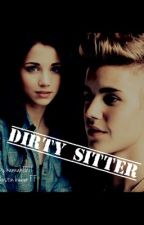Dirty sitter by hannah1011