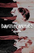 whatever happens ⌘ h.p by brightestgranger