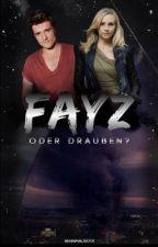 FAYZ oder Draußen? (Gone FF) by Rennmaus1701