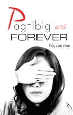 Pag-ibig and Forever by Silvertulip