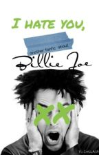 I Hate You, Billie Joe by 21FairlyLocalPilots