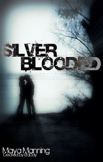 Silver Blooded