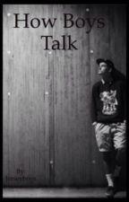 How Boys Talk by Jerseyboys