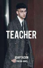 teacher | zayn by pigeon-angel