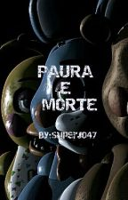 Paura e Morte by super-J-47