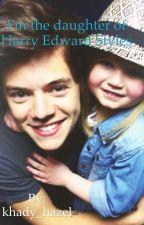 I'm the daughter of Harry Edward Styles by khady_hazel