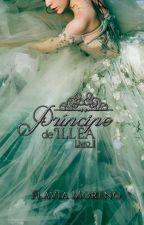 O príncipe de Illéa - Livro 2 (Completo) by Kailandra123