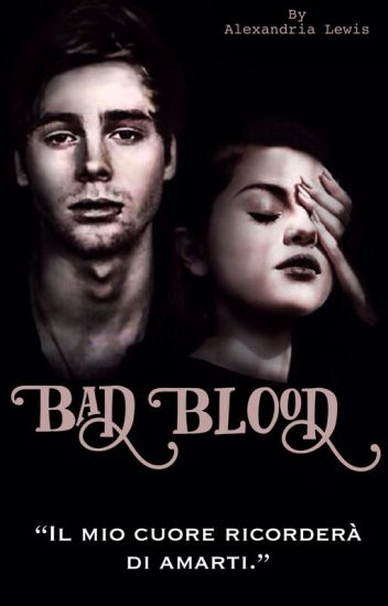Bad Blood. [lrh]