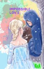 Impossible Love ||Cancelada|| by _-Morita-sama-_