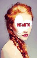 Incanto #Wattys2016 by Incanto1988