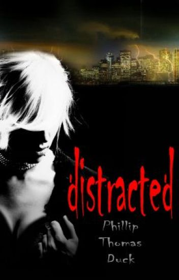 Distracted: A Thriller (Chap 1)