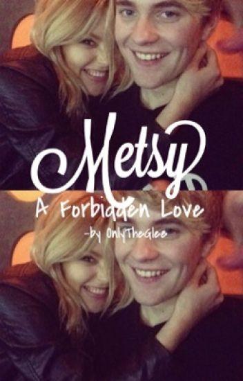 Metsy - A Forbidden Love