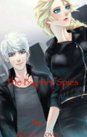 The big 4 v 4 spies by JELSA_Lover2002