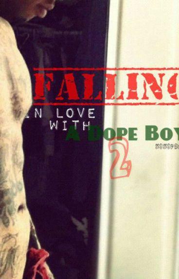 Falling In Love With A Dope Boy II (BoyxBoy)