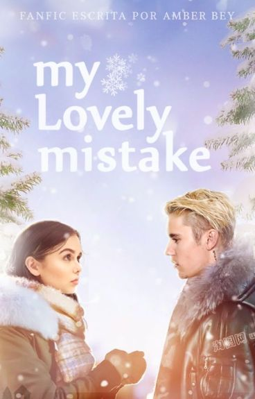 My Lovely Mistake