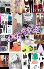 Clothes!! by JazzyIsCool4