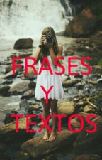 Frases y textos by radiatelove_09