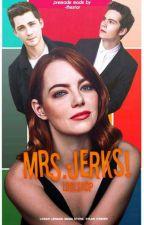 Mrs. Jerks! by ophelialumineer