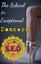 The School for Exceptional Dancers by pointetoehopper11