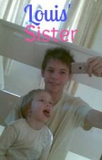 Louis' Sister. by NiallersNandos2000