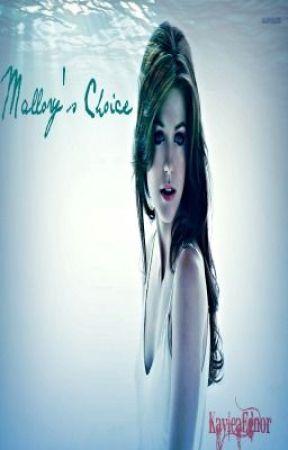 Mallory's Choice by KayKatt