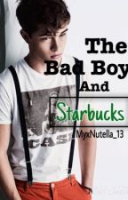 The Bad Boy And Starbucks by MyxNutella_13