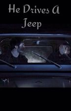 He Drives A Jeep || Stiles Stilinski by tvgotmelike